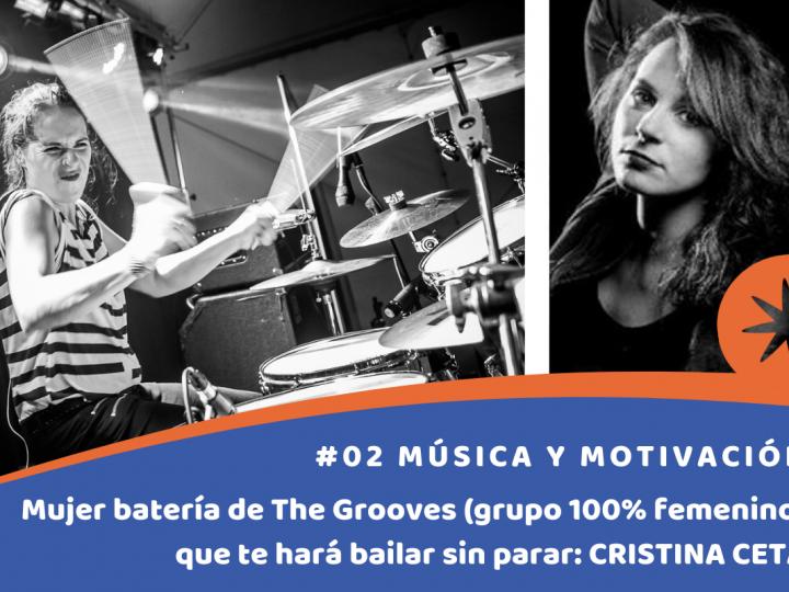 Mujer batería de The Grooves (grupo 100% femenino) que te hará bailar sin parar: CRISTINA CETA