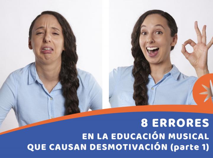 8 Errores en la educación musical que causan desmotivación (parte 1)