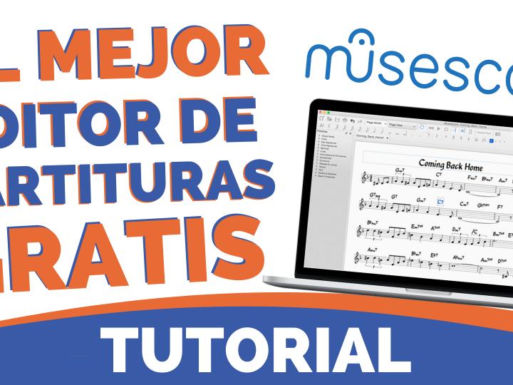 Aprende a editar partituras gratis con MUSESCORE [TUTORIAL]